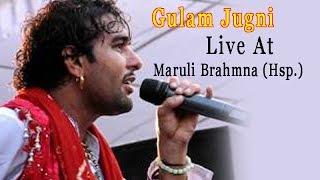 Gulam Jugni Live Perform At Maruli Brahmna Hoshiarpur