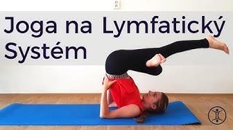JOGA na Lymfatický Systém