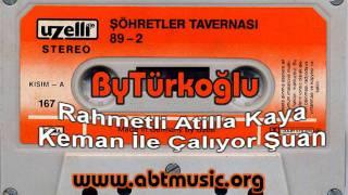 Atilla Kaya - Resmini Öptümde Yattım 1989 www.abtmusic.org