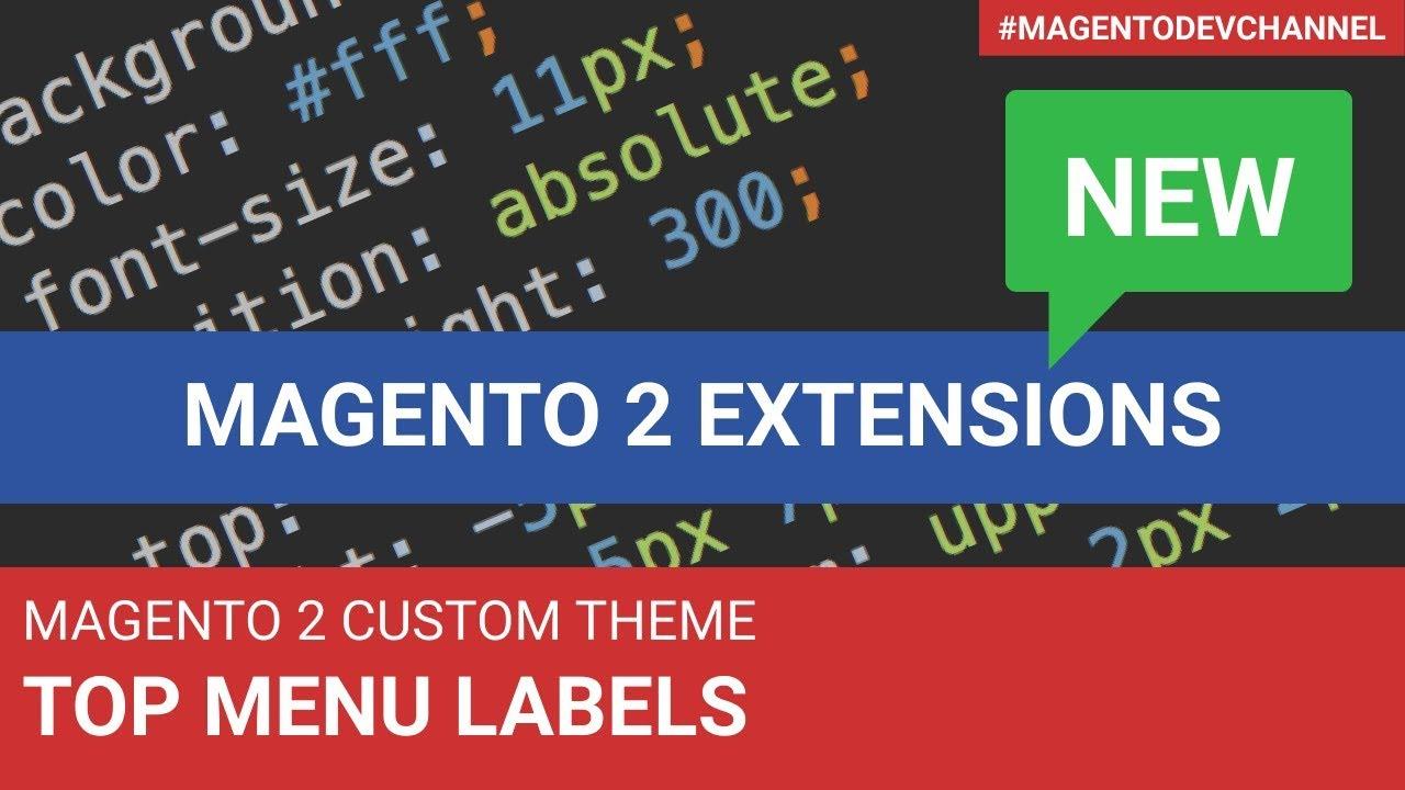 Top Menu Labels Magento 2 Theme Development - YouTube