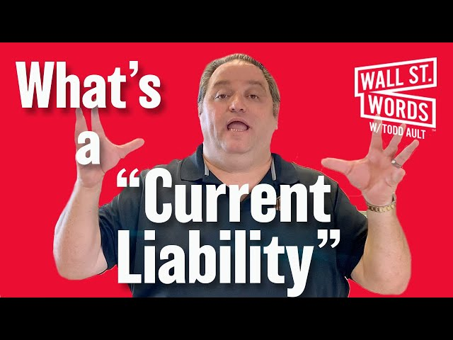 Wall Street Words word of the day = Current Liability