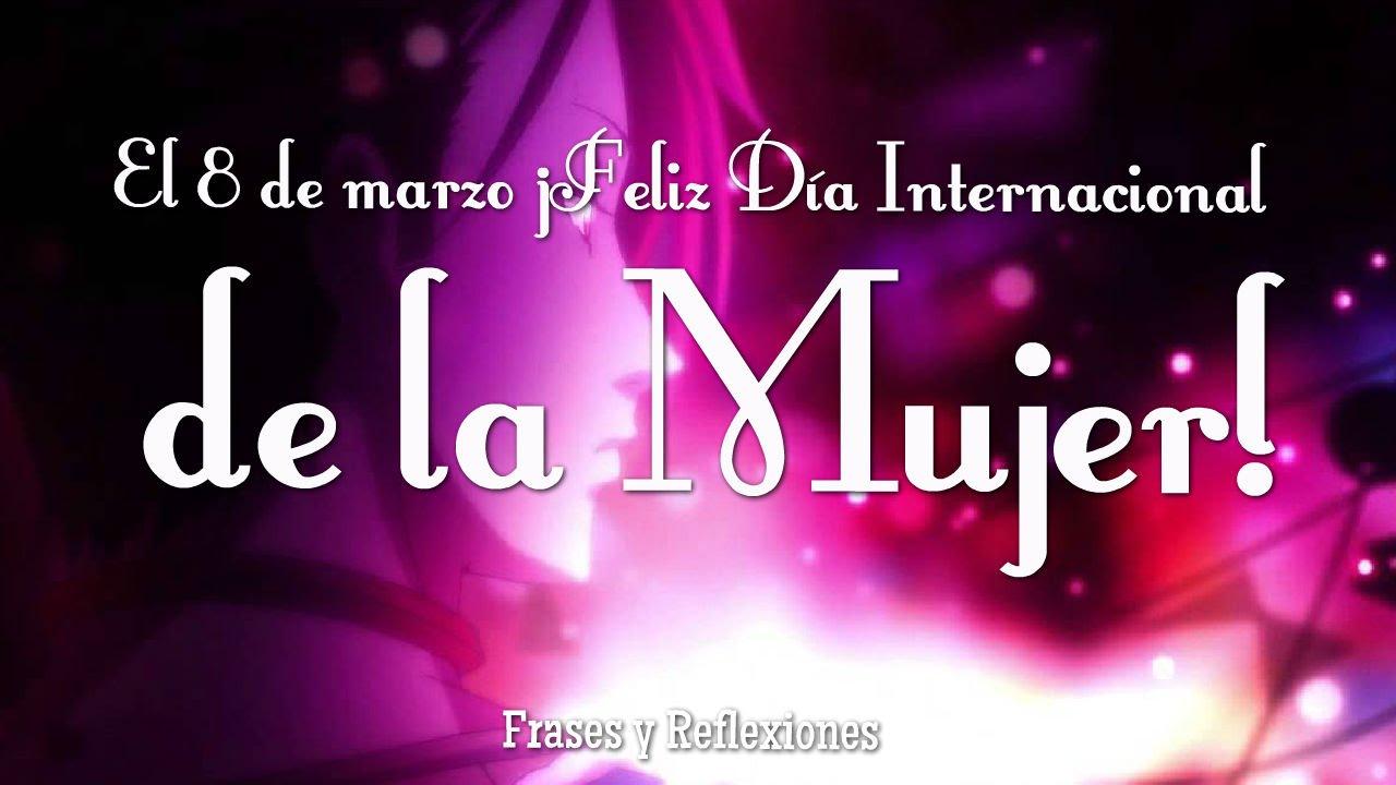 Dia Internacional De La Mujer 8 De Marzo Saludos Y