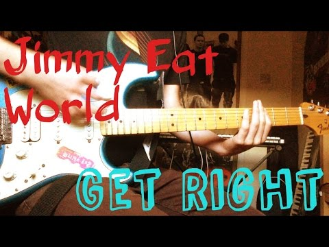 Jimmy Eat World Get Right Guitar Cover Youtube