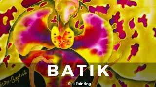 BATIK SILK PAINTING WITH JEAN-BAPTISTE - FINE ART - ORCHID