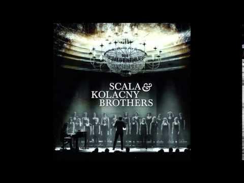 NOTHING ELSE MATTER  - SCALA & KOLACNY BROTHERS