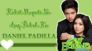 Daniel Padilla - Kahit Maputi Na Ang Buhok Ko [With Lyrics]