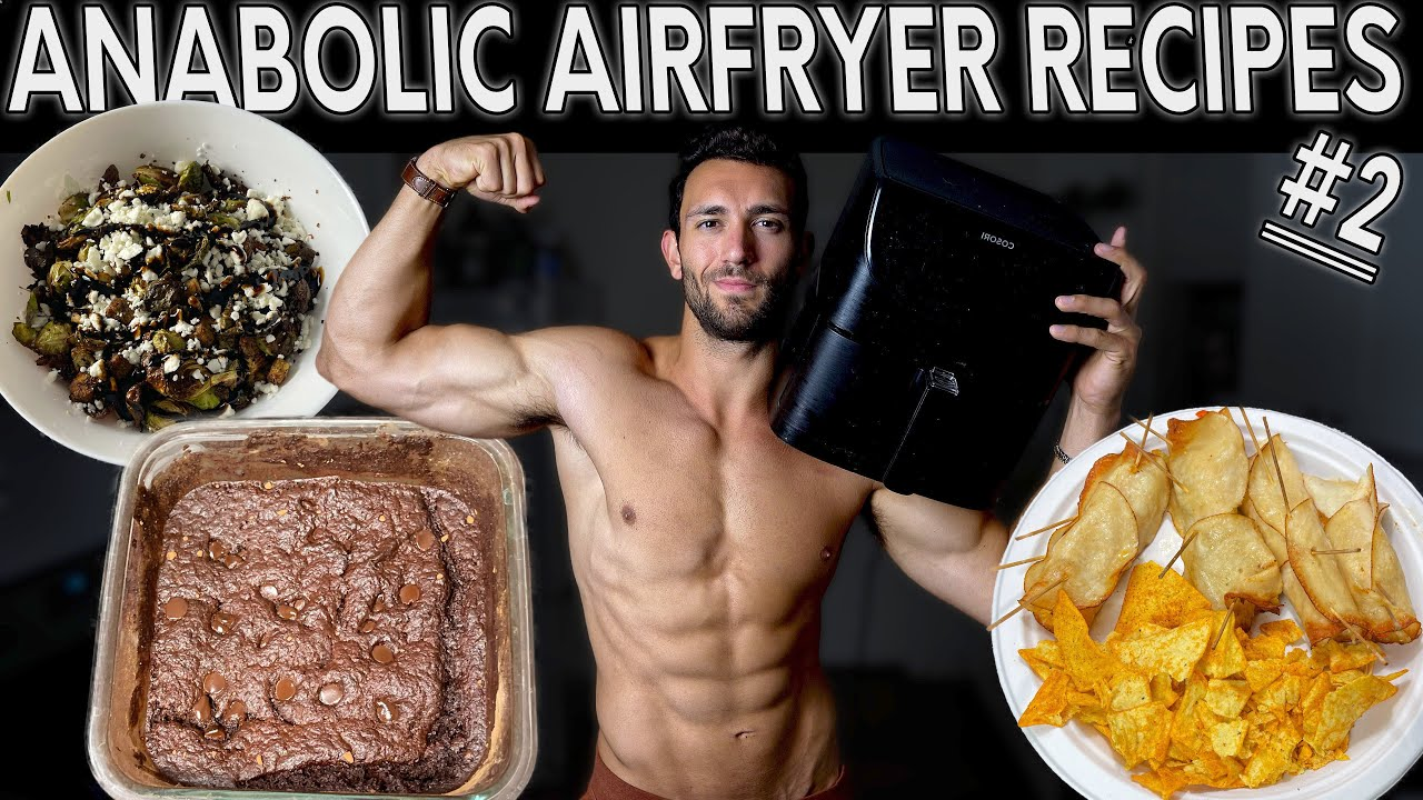 Simple High Protein, Low Calorie, Anabolic Air Fryer Recipes! pt. #2