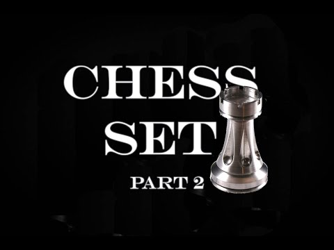 Chess Set - Part 2 - The Rook