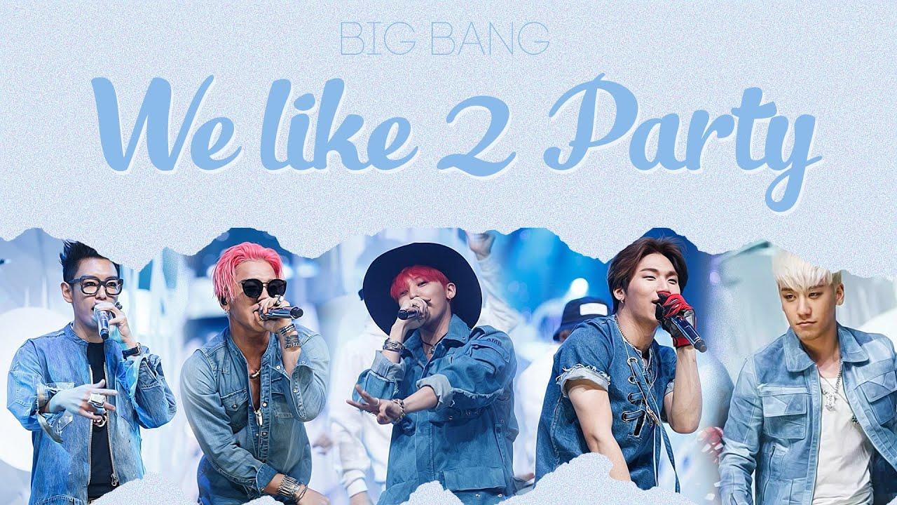 Kết quả hình ảnh cho bigbang we like 2 party