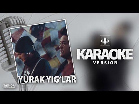 Benom - Yurak yig'lar [Official Instrumental] KARAOKE version | Беном - Юрак йиглар Караоке версия
