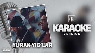 Benom - Yurak yig'lar [Official Instrumental] KARAOKE version   Беном - Юрак йиглар Караоке версия