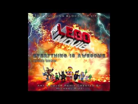 My Cover Of The Lego Movie (OST) Everything Is Awesome [Instrumental Cover Mix 0.1]
