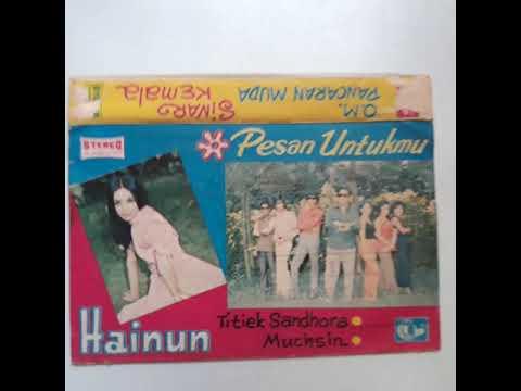 Hainum - Muchsin, OM Pancaran Muda, Pimp Zakaria