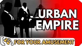 Urban Empire - For Your Amusement