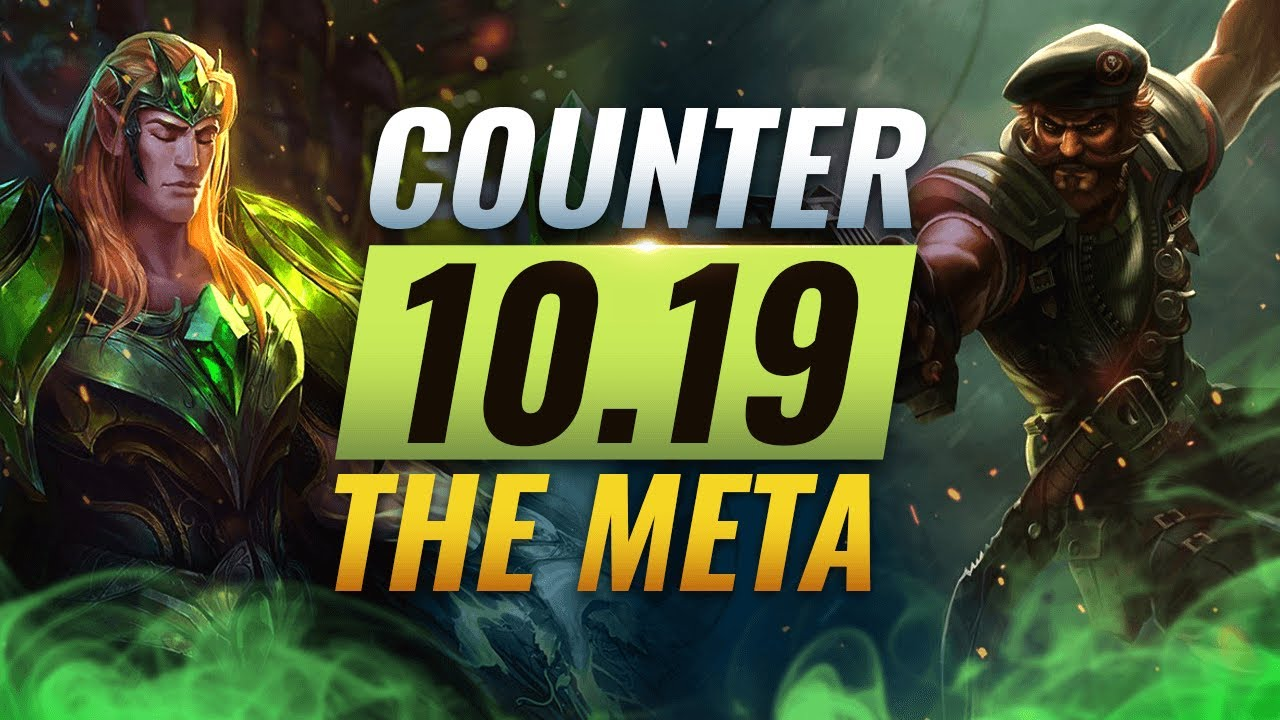 COUNTER THE META: How To DESTROY OP Champs for EVERY Role - League of Legends Patch 10.19