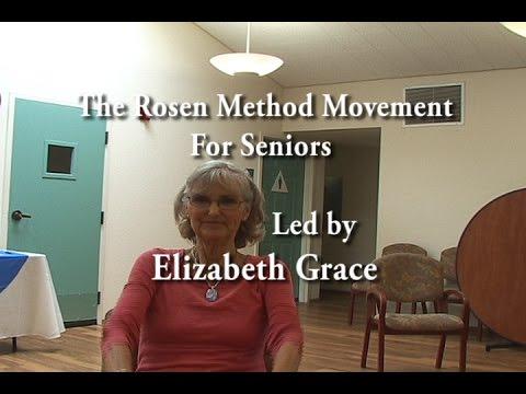The Rosen Method Movement for Seniors - Led by Elizabeth Grace