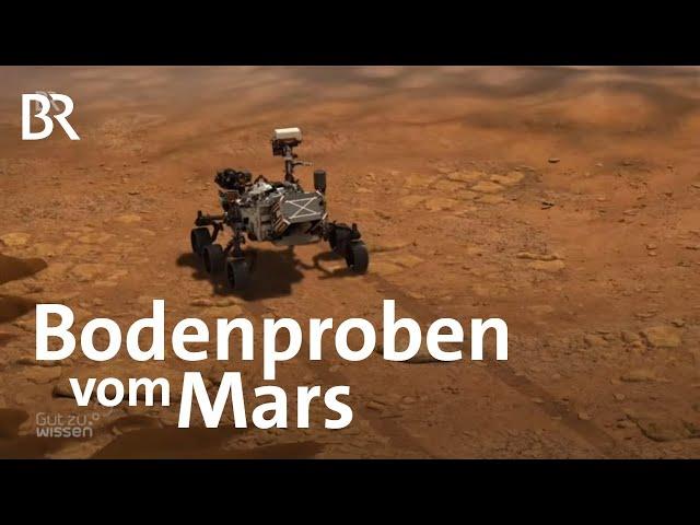 Mars-Mission: Mars-Rover soll Bodenproben einsammeln | Gut zu wissen | BR