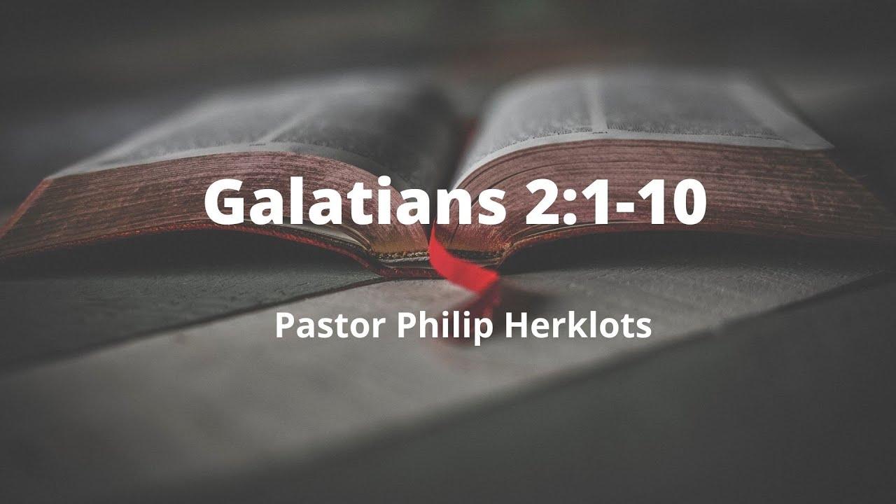Galatians 2:1-10 Pastor Philip Herklots
