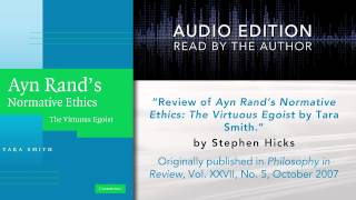Review of Ayn Rand's Normative Ethics by Tara Smith