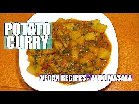How to make Potato Curry - Potato Curry - Vegan Recipes - Aloo Masala