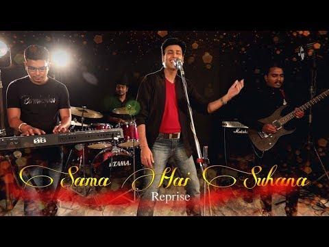 Sama Hai Suhana Suhana Pankaj Sarawgi Music-manish Dasreprise