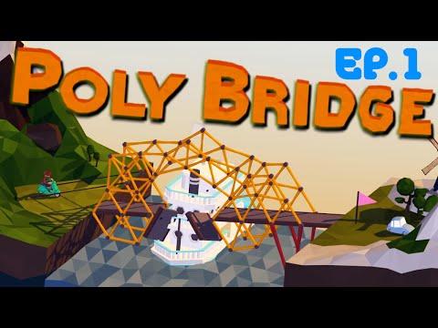 Poly Bridge / XPilot P / EP.1