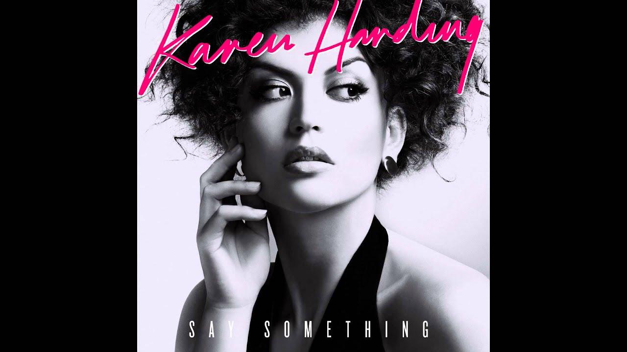 Karen harding say something (zac samuel remix) free download mp3.