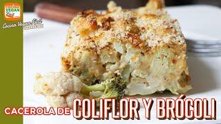Cacerola de coliflor y brócoli - Cocina Vegan Fácil
