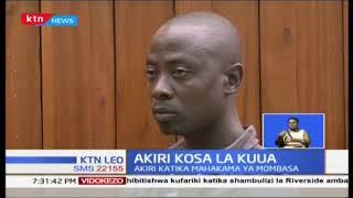 Mshukiwa katika kesi ya kifo cha mwanabiashara Mombasa akiri  kwa kosa la kuua