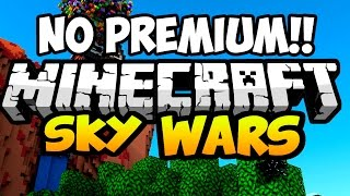 SKYWARS NO PREMIUM | NUEVO SERVER MINECRAFT NO PREMIUM DE SKYWARS 1.7.2 - 1.8.1