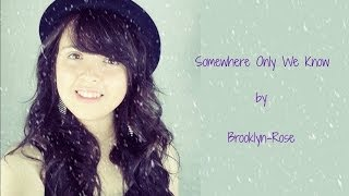 John Lewis Christmas Advert - Somewhere Only We Know - By Brooklyn-Rose (Keane/Lily Allen)