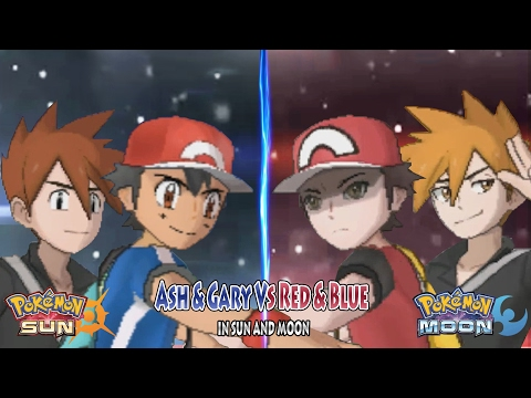Pokemon Sun and Moon: Trainer Ash Kalos & Trainer Gary Vs Trainer Red & Trainer Blue