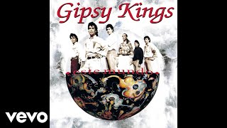 Gipsy Kings - Sin Ella (Without Her) (Audio)