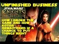 Unfinished Business: How I broke KOTOR and how a remaster is a chance to fix it