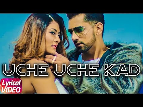 Uche Uche Kad | Lyrical Video | Babbal Rai | Ranbir Singh | Desi Routz | New Song 2018
