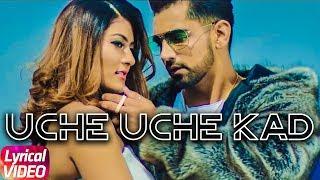 Uche Uche Kad | Lyrical | Babbal Rai | Ranbir Singh | Desi Routz | New Song 2018