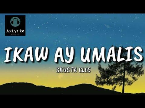 IKAW AY UMALIS - SKUSTA CLEE X YURI DOPE (FT. JUST HUSH) (Lyrics) 🎧