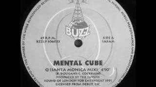 Mental Cube - Q (Santa Monica Mix)