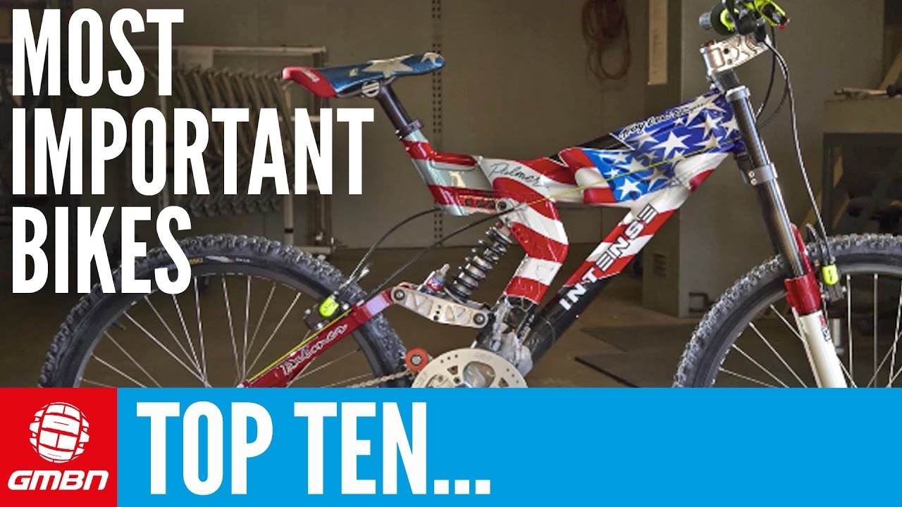 Top 10 Most Important Mountain Bikes Of All Time Youtube
