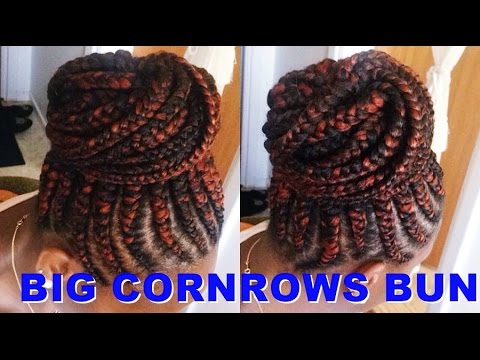 How To Make Big Cornrows Bun Tutorial Ghana Braids Youtube