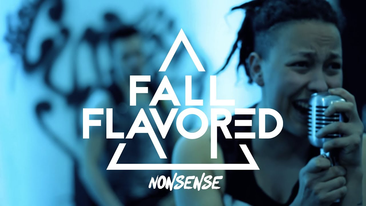 Fall Flavored - Nonsense (Official Music Video)