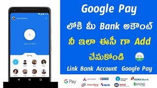 How to Add Bank Account on Google Pay in Telugu | Link Bank Account G-Pay Tez