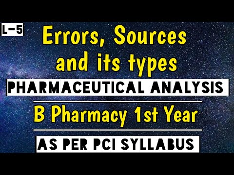 Errors in Pharmaceutical Analysis। Sources of errors। Types of errors। Full detail in Hindi।