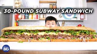I Made A Giant 30Pound Subway Sandwich