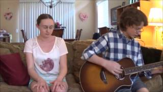 Vance Joy Straight Into Your Arms (official cover)  || Sister/Brother duo NEW HD 720-1080p