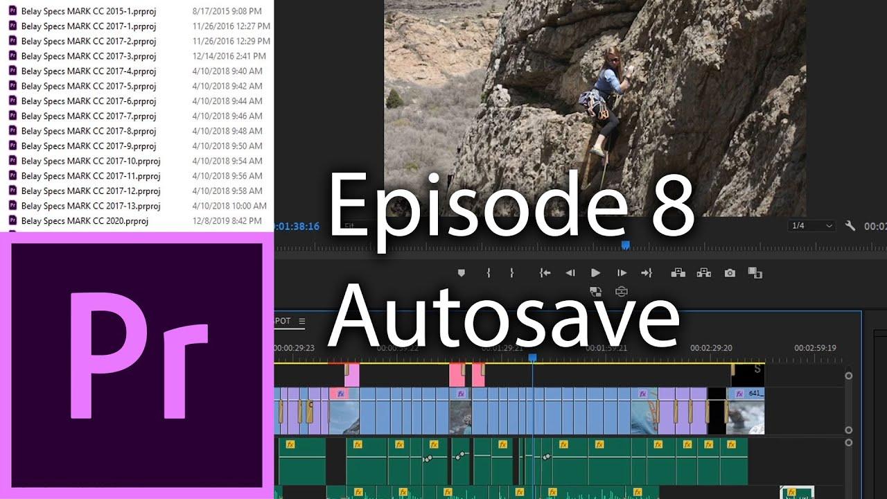 E8 - Autosave - Adobe Premiere Pro CC 2020
