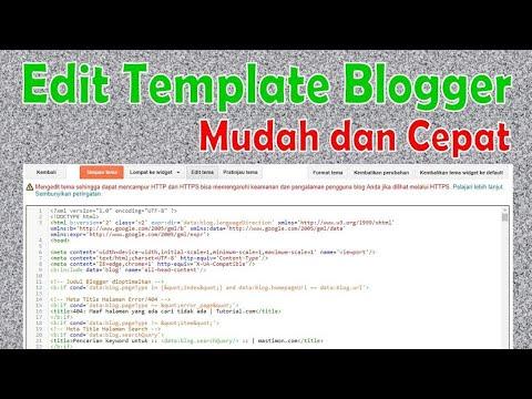 Cara Edit Template Blogger Dengan Cepat Dan Mudah