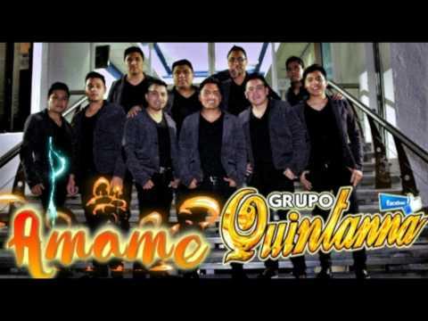 Grupo Quintanna - Amame - Estreno 2017