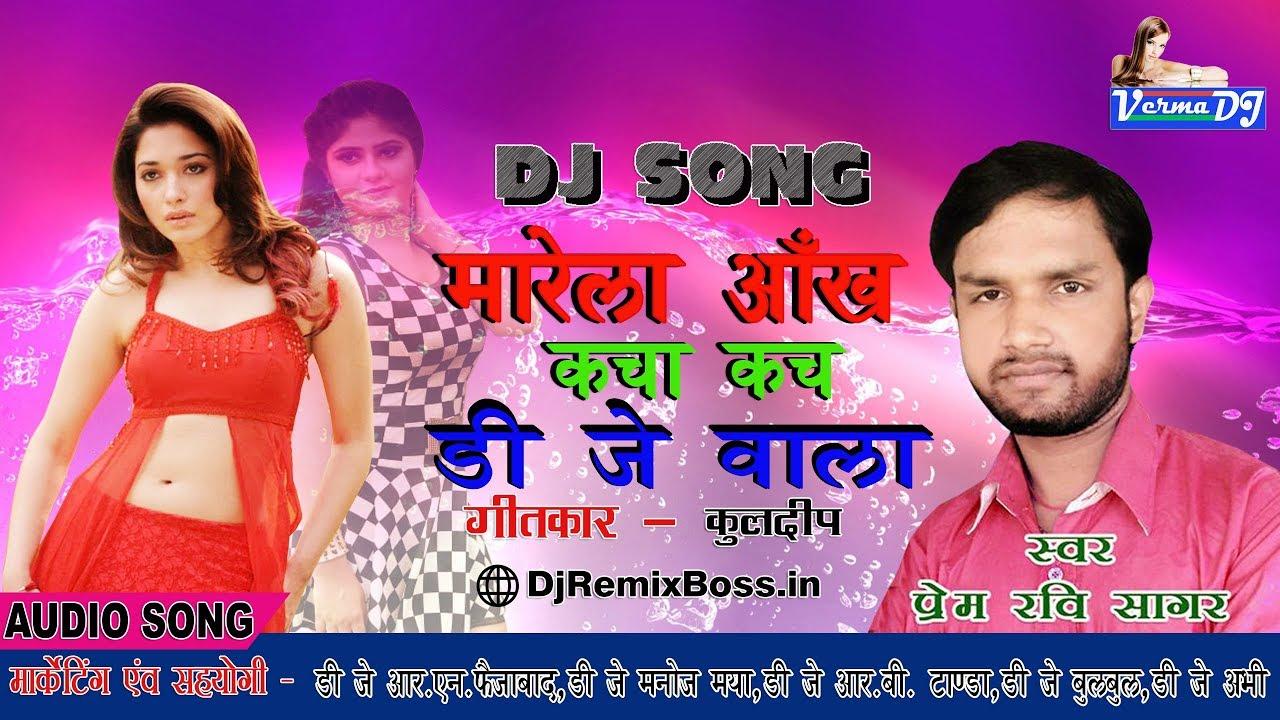 Marela Ankh Kacha Kach Dj Wala All Remixer Name Dj RN Faizabad wWw  DjRemixBoss In