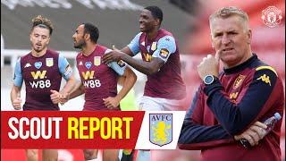 Scout Report | Aston Villa v Manchester United | Premier League